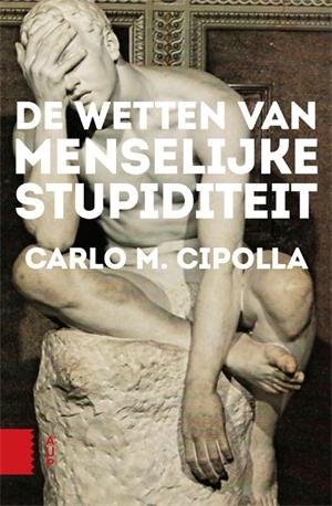 Boek review: De Wetten van Menselijke Stupiditeit