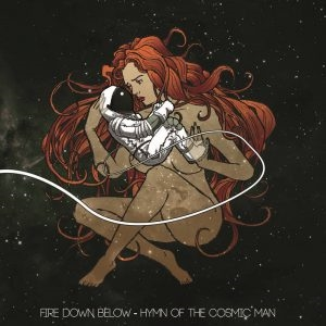 Cd-review: Fire Down Below – Hymn Of The Cosmic Man