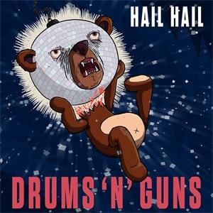 Cd Report: Drums N Guns - Hail Hail