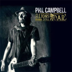 Cd Review: Phil Campbell - Old Lions Still Roar
