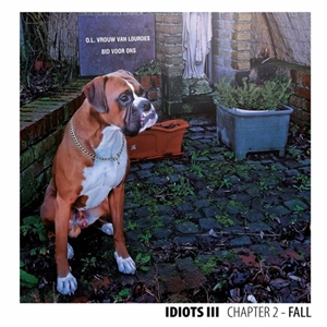 Cd review: Idiots - Chapter 2 - Fall