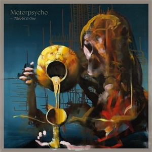 Cd review: Motorpsycho - The All Is One