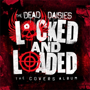 Cd review: The Dead Daisies - Locked and Loaded